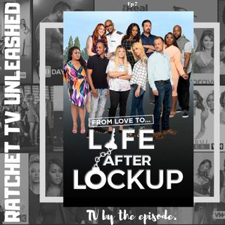 Love After Lockup: Life After Lockup S2 E16 | RTU