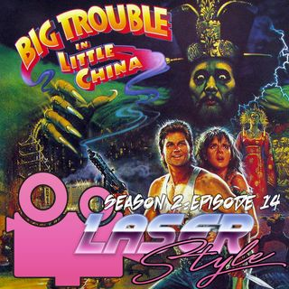 Season 2: Episode 14- Big Trouble in Little China