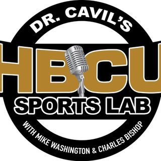 Ep 126 - Dr. Cavil's Inside the HBCU Sports Lab with guests Alan Williams and Deshun Baker