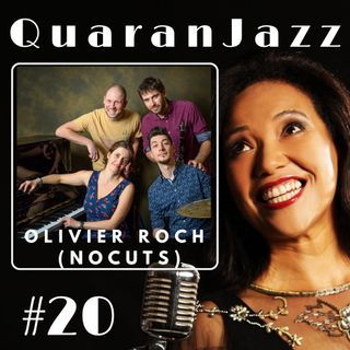 QuaranJazz episode #20 - Interview with Olivier Roch