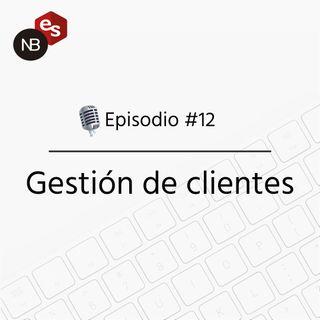 #12 – Gestión de clientes