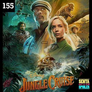 EP 155 - Jungle Cruise