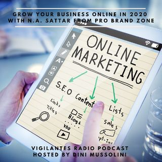 Grow Your Business Online in 2020 - N.A. Sattar From Pro Brand Zone.