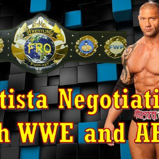 Batista Negotiating With WWE and AEW?