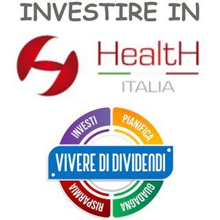 INVESTIRE IN AZIONI HEALTH ITALIA - ne parliamo con Livia Foglia