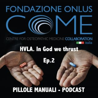Ep. 2  - In God we thrust