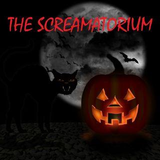 THE SCREAMATORIUM - 10/12/19