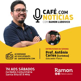 Programa Café com Notícias - 04/04/2020 - Com Ramon Luduvico