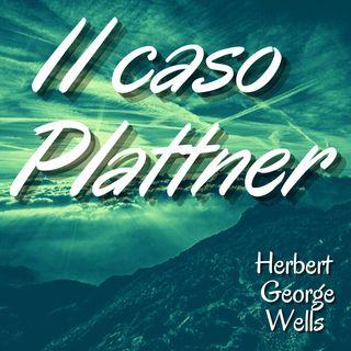Il caso Plattner - Herbert George Wells