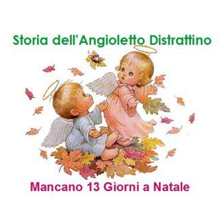 Episode 214: Storia dell'angioletto Distrattino - Mancano 13 Giorni a Natale