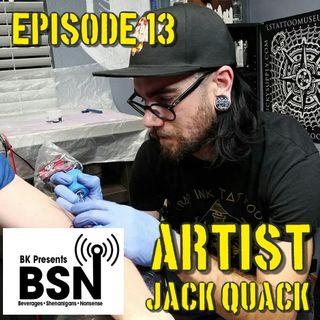 Episode 13: Jack Quack ART