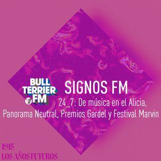 SignosFM 24_7: De música en el Alicia, Panorama Neutral, Gardel, Festival Marvin y más
