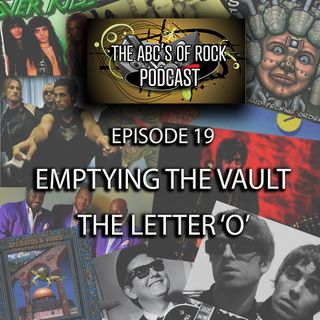 Emptying the Vault - The Letter 'O' - Episode 19