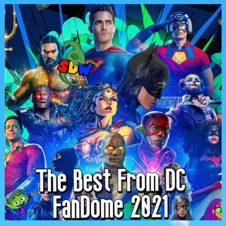 The Best from DC FanDome 2021