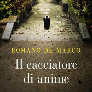 Romano De Marco: il cacciatore di anime