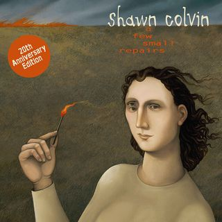 Shawn Colvin 20th Anniversary A Few Small Repairs