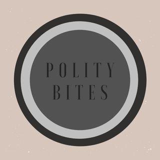 POLITY BITES