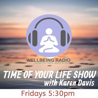 Time Of Your Life on Why You Should Exercise In Midlife with Karen Davis - ep 4