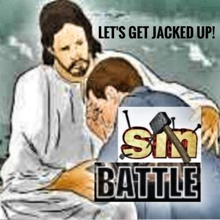 LET'S GET JACKED UP-Sin Battle
