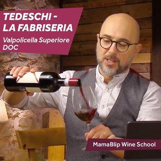 Corvina | Tedeschi - La Fabriseria | Valpolicella Wine Tasting with Filippo Bartolotta