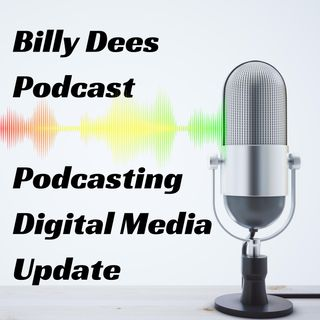Podcasting Digital Media Update