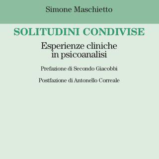 """Simone Maschietto """"Solitudini condivise"""""""