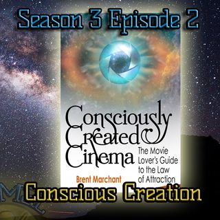 Ep. 70 Conscious Creation & Law of Attraction