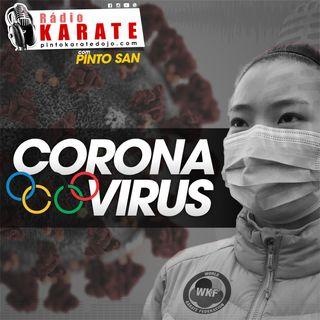 CORONA VÍRUS - Rádio Karate