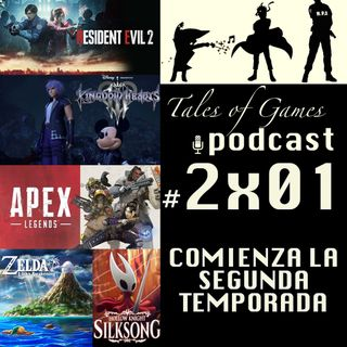 Comienza la segunda temporada - TALES OF GAMES PODCAST 2x01