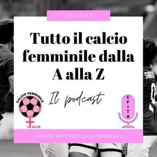 Riassunto della 4° giornata di Serie A. Ospite speciale Gaia Brunelli