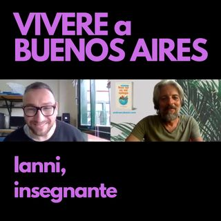 Ianni, insegnante a Buenos Aires