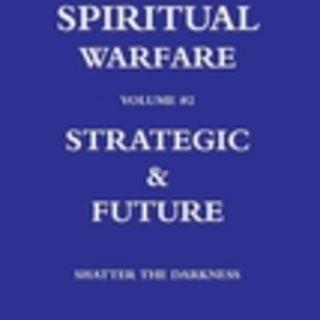 SPIRITUAL WARFARE SEMINAR PART 4