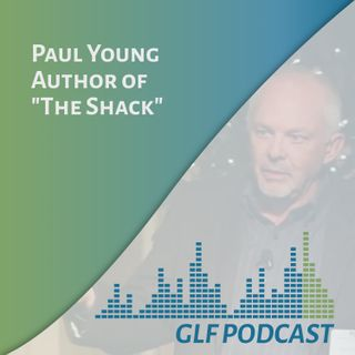 Paul Young, Author of the Shack, Freedom from our Past