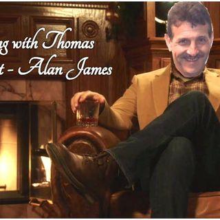 An evening with Thomas: Alan James