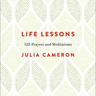 Big Blend Radio: Julia Cameron - Life Lessons: 125 Prayers and Meditations