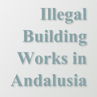 Illegal Buildings in Andalusia
