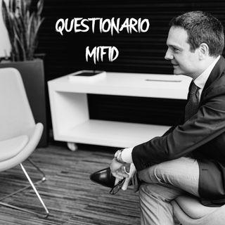 Questionario Mifid, cioè?