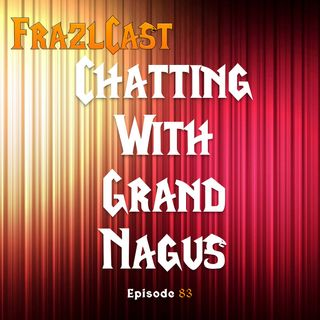 FC 083: Chatting With Grand Nagus