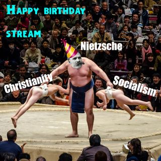 Nietzsche 101 | the bday livestream where the famous guest didn't arrive so then I talked
