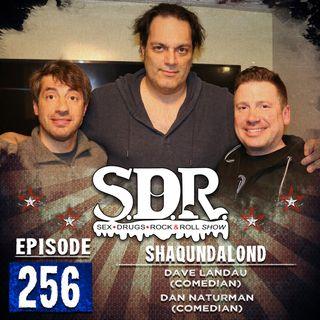 Dave Landau & Dan Naturman (Comedians) - Shaqundalond