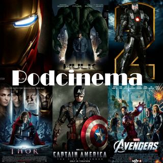Podcinema ep. 257. Marvel Studios fase 1