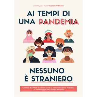 EP 3 - Occhio ai Media: ai tempi di una pandemia nessuno è straniero
