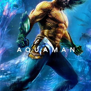 Aquaman Review! SPOILERS