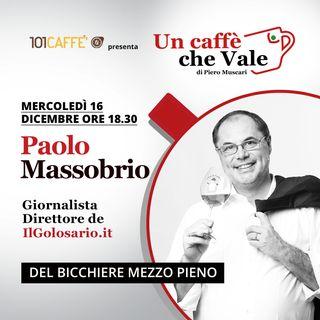 Paolo Massobrio: Del bicchiere mezzo pieno