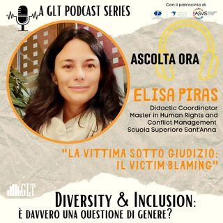 """10. Victim blaming: il dolore e la frustrazione del """"te lo sei andata a cercare"""", con Elisa Piras"""