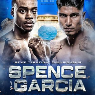 Inside Boxing Weeky: Spence-Garcia preview, plus fight recaps, and did Ugas get robbed and more