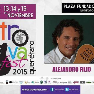 Alejandro Filio | #EspecialMusical #Cantautor #Trova #Trovafest2015