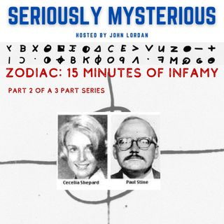 Zodiac: 15 Minutes of Infamy Part 2 of 3