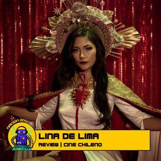 Lina de Lima: La historia de una migrante que hace su destino | Review Cine Chileno | 3 de enero