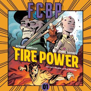 FCBP - Ep 01 Fire Power